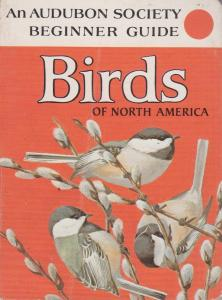 Audubon Society Beginner Guide: Birds of North America
